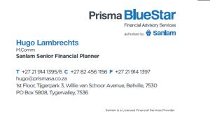 Financial Advisory Services Tel: 021 914 1395 E-mail: hugo@prismasa.co.za